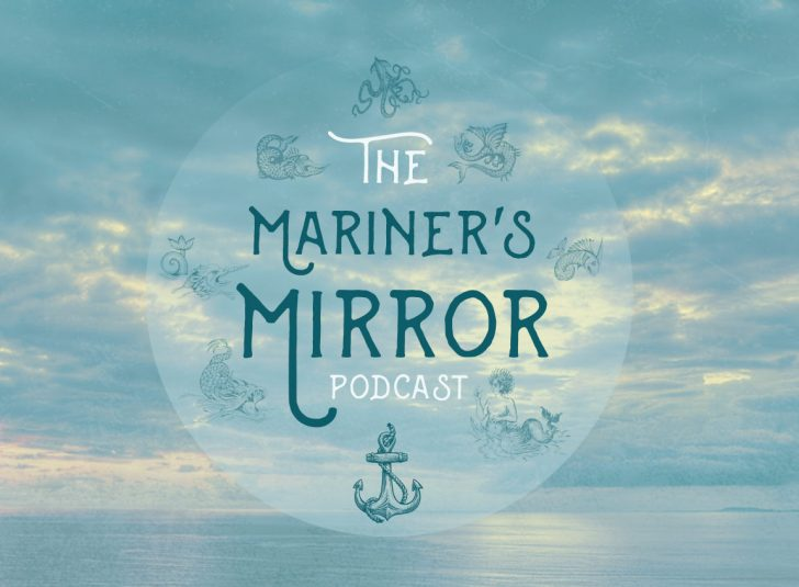 The Mariner's Mirror Podcast